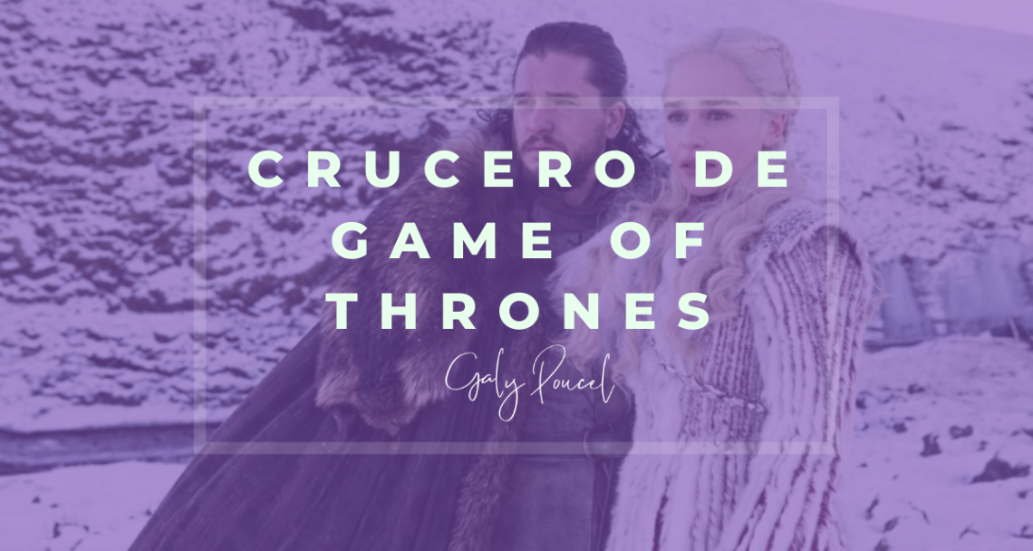 crucero de game of thrones